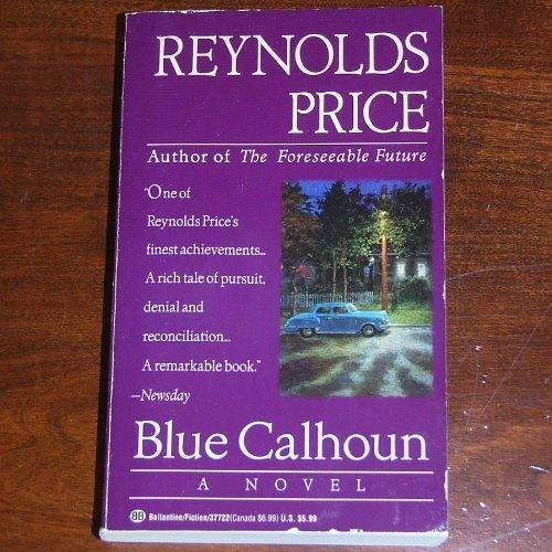 9780345377227: Blue Calhoun
