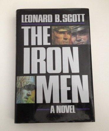 9780345377531: The Iron Men