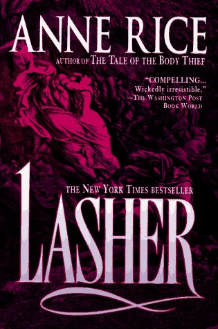 9780345377647: Lasher (Lives of the Mayfair Witches)