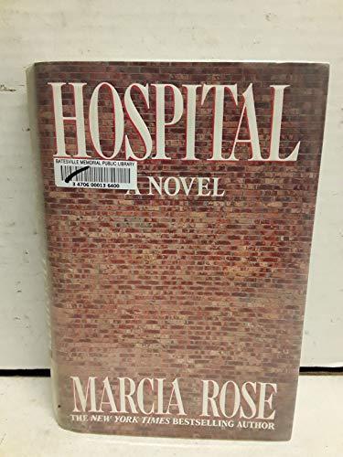 Hospital: Rose, Marcia