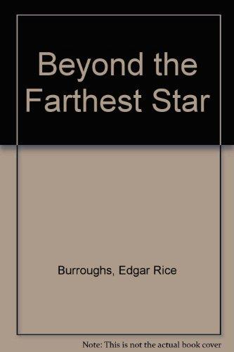 9780345378361: Beyond the Farthest Star