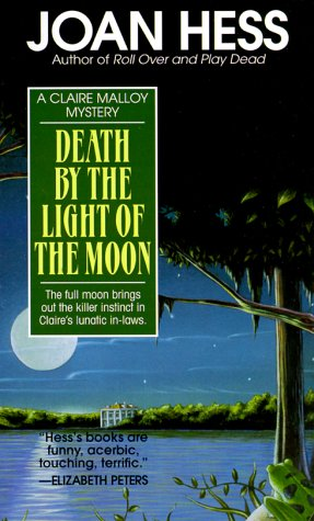 9780345378385: Death by the Light of the Moon (Claire Malloy Mysteries, No. 7)