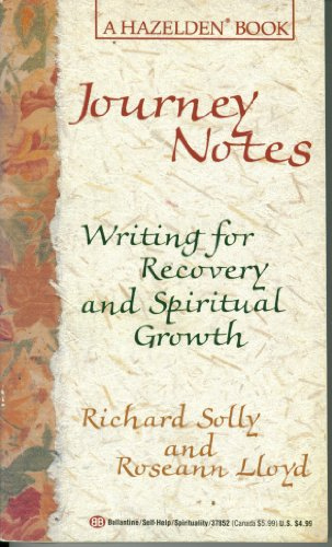 9780345378521: Journeynotes: Writing for Recovery and Spiritual Growth