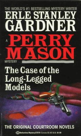 9780345378767: The Case of the Long-Legged Models