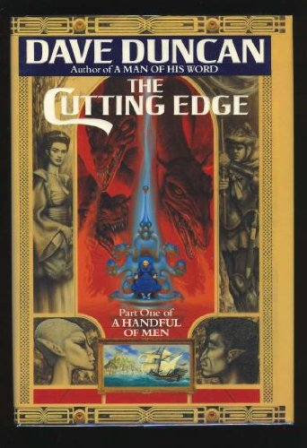 The Cutting Edge (Handful of Men) (0345378962) by Dave Duncan
