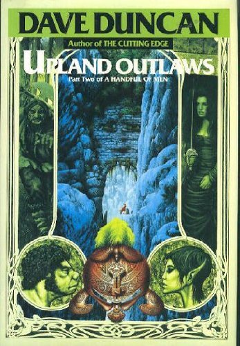 9780345378972: Upland Outlaws (A Handful of Men, Pt 2)