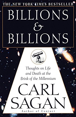9780345379184: Billions & Billions: Thoughts on Life and Death at the Brink of the Millennium