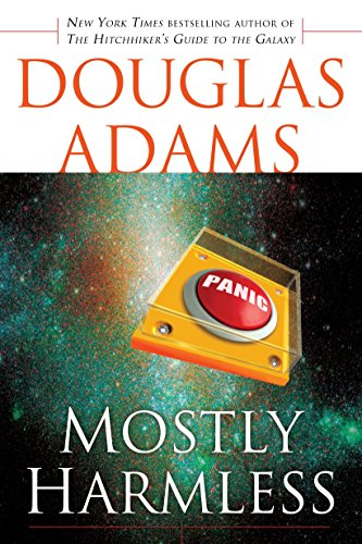 Mostly Harmless (Hitchhiker's Guide to the Galaxy): Adams, Douglas