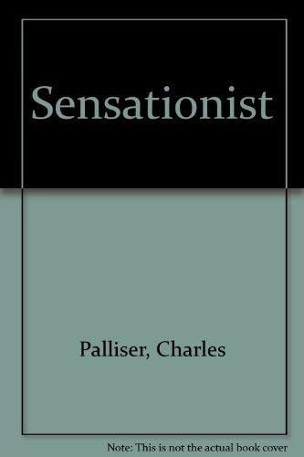 9780345379351: The Sensationist