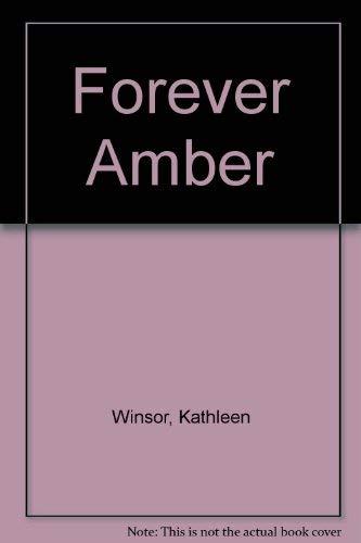 Forever Amber: Winsor, Kathleen