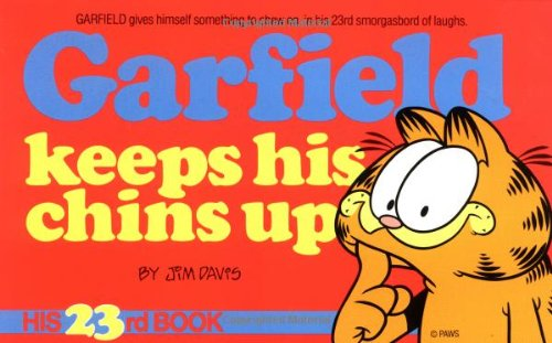 Garfield Keeps His Chins Up (Garfield (Numbered Paperback)): Davis, Jim