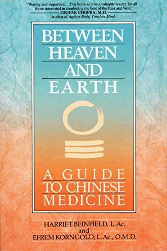 9780345379740: Between Heaven and Earth: A Guide to Chinese Medicine