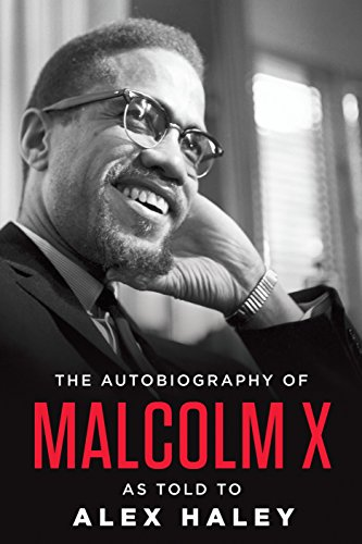 The Autobiography of Malcolm X (As told: Malcolm X; Introduction-M.