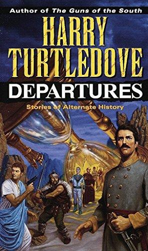 Departures: Turtledove, Harry