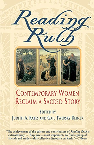 9780345380326: Reading Ruth: Contemporary Women Reclaim a Sacred Story