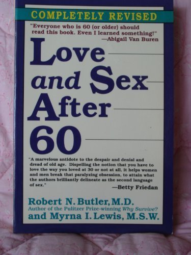 9780345380340: Love and Sex After Sixty (Long Life Book)