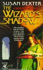 The Wizard's Shadow (0345380649) by Susan Dexter