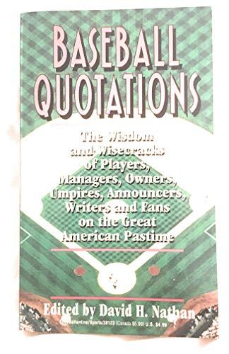 Baseball Quotations: David H. Nathan