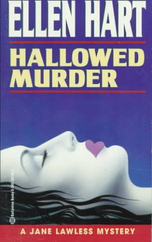 Hallowed Murder (Jane Lawless Mysteries): Hart, Ellen