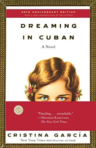 Dreaming in Cuban (0345381432) by Cristina García