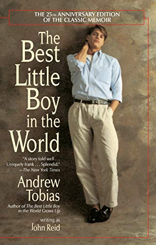 9780345381767: The Best Little Boy in the World: The 25th Anniversary Edition of the Classic Memoir