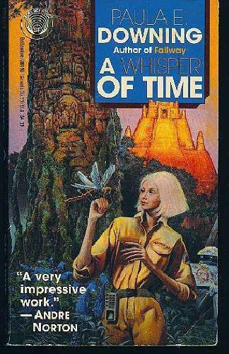 A Whisper of Time: Downing, Paula E.