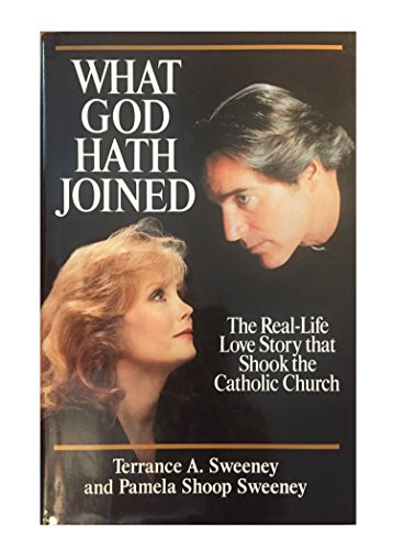 9780345382030: What God Hath Joined : the Real-Life Love Story That Shook the Catholic Church