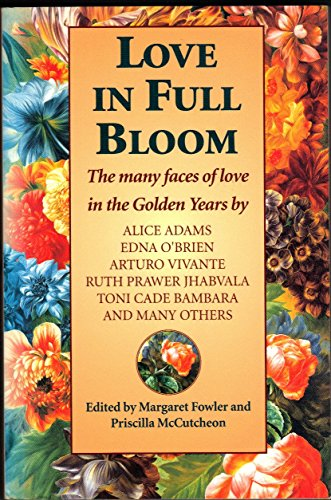 Love in Full Bloom: Fowler, Margaret