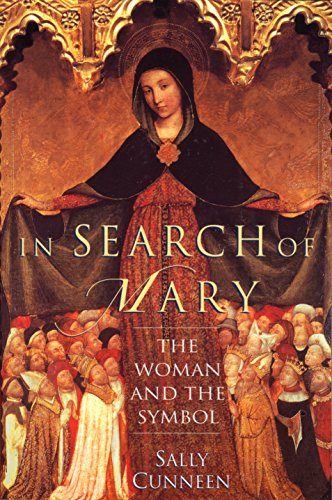 9780345382467: In Search of Mary: The Woman and the Symbol