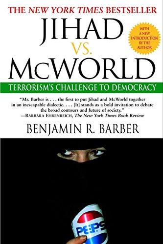 9780345383044: Jihad vs. McWorld: Terrorism's Challenge to Democracy