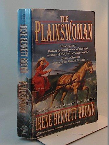 9780345383051: The Plainswoman