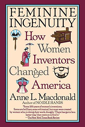 9780345383143: Feminine Ingenuity: How Women Inventors Changed America