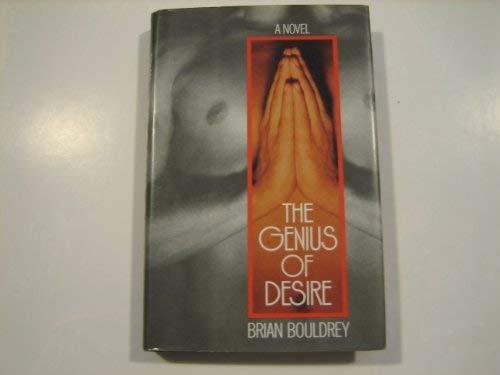 The Genius of Desire: Bouldrey, Brian