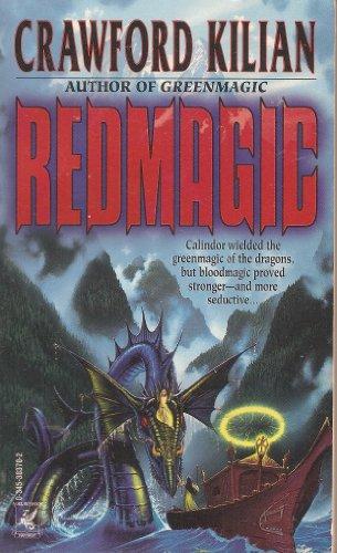Redmagic (Del Rey Books) (0345383702) by Kilian, Crawford