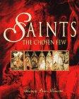 9780345383822: Saints: The Chosen Few