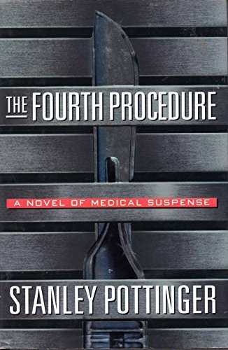 Fourth Procedure: Stanley Pottinger