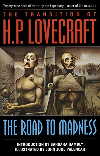 The Road to Madness: Twenty-Nine Tales of: H. P. Lovecraft