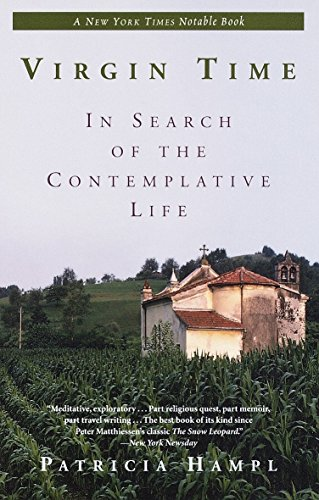9780345384249: Virgin Time: In Search of the Contemplative Life
