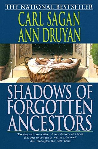 Shadows of Forgotten Ancestors: A Search for: Sagan, Carl; Ann