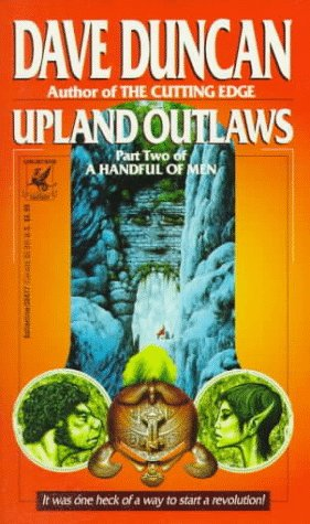 9780345384775: Upland Outlaws (A Handful of Men, Part 2)