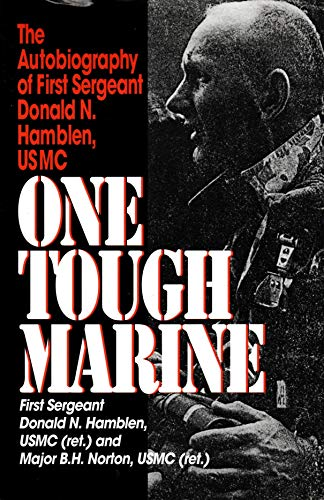 9780345384812: One Tough Marine: The Autobiography of First Sergeant Donald N. Hamblen, Usmc