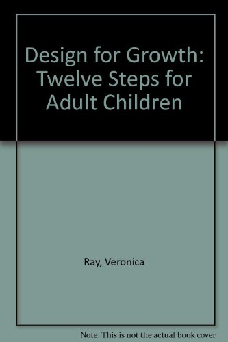 9780345385178: Design for Growth: Twelve Steps for Adult Children