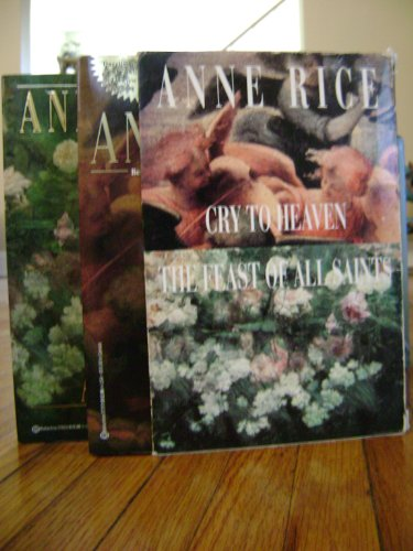 9780345385413: Cry to Heaven/Feast of All Saints/Boxed Set