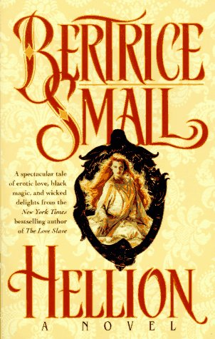 Hellion (0345385993) by Small, Bertrice
