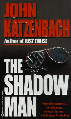 Shadow Man (0345386302) by John Katzenbach