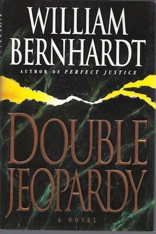 Double Jeopardy: William Bernhardt