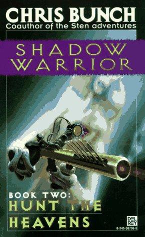 9780345387363: Hunt the Heavens (Shadow Warrior Bk 2)