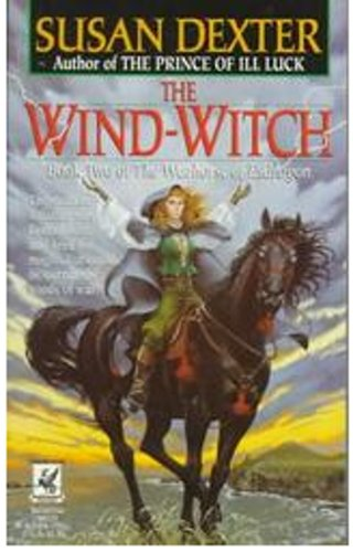 The Wind-Witch (The Warhorse of Esdragon, Book Two) (0345387708) by Susan Dexter