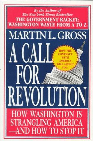 Call for Revolution: Gross, Martin L.