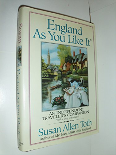 England As You Like It: An Independent: Susan Allen Toth